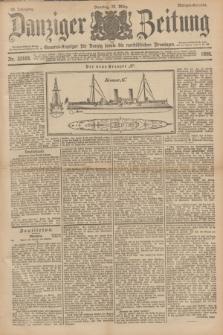 Danziger Zeitung : General-Anzeiger für Danzig sowie die nordöstlichen Provinzen. Jg.40, Nr. 23103 (29 März 1898) - Morgen-Ausgabe.