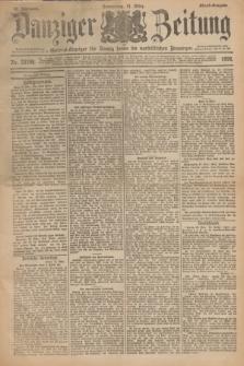 Danziger Zeitung : General-Anzeiger für Danzig sowie die nordöstlichen Provinzen. Jg.40, Nr. 23108 (31 März 1898) - Abend-Ausgabe. + dod.