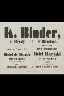 K. Binder w Brodach poleca swój nowo zrestaurowany Hotel Rosyjski po zgorzelisku i prosi o łaskawe uczęszczanie