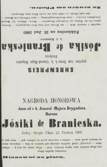 Nagroda honorowa dana od c. k. Jenerał- Majora Brygadiera Barona Jósiki de Branieska