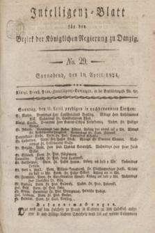 Intelligenz-Blatt für den Bezirk der Königlichen Regierung zu Danzig. 1824, No. 29 (10 April) + dod.