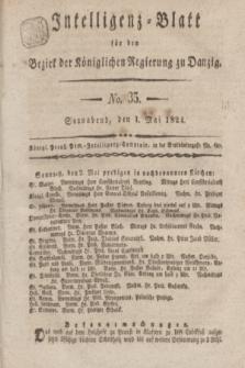 Intelligenz-Blatt für den Bezirk der Königlichen Regierung zu Danzig. 1824, No. 35 (1 Mai) + dod.
