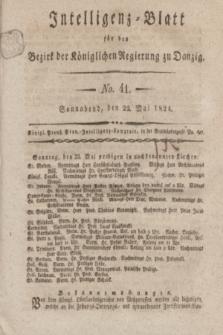Intelligenz-Blatt für den Bezirk der Königlichen Regierung zu Danzig. 1824, No. 41 (22 Mai) + dod.