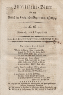Intelligenz-Blatt für den Bezirk der Königlichen Regierung zu Danzig. 1824, No. 62 (4 August) + dod.
