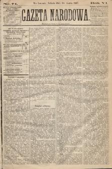 Gazeta Narodowa. 1867, nr74