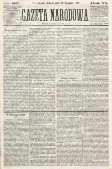 Gazeta Narodowa. 1867, nr183