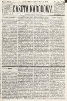 Gazeta Narodowa. 1867, nr185