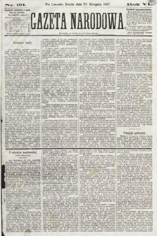Gazeta Narodowa. 1867, nr191