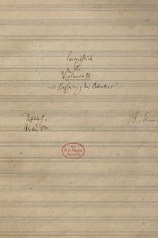 """""""Concertstück für Violoncell mit Begleitung des Orchesters"""""""