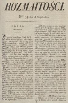 Rozmaitości : oddział literacki Gazety Lwowskiej. 1824, nr34