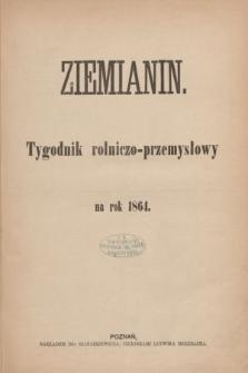 Ziemianin : tygodnik rolniczo-przemysłowy. 1864, Spis 1864