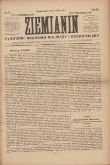 Ziemianin : tygodnik naukowo-rolniczy i ekonomiczny : Organ Centralnego Tow. Gospodarczego w Wielkiem Księstwie Poznańskiem. R.64, nr 23 (7 czerwca 1913)