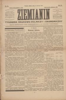 Ziemianin : tygodnik naukowo-rolniczy i ekonomiczny : Organ Centralnego Tow. Gospodarczego w Wielkiem Księstwie Poznańskiem. R.64, nr 24 (14 czerwca 1913)