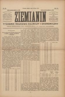 Ziemianin : tygodnik naukowo-rolniczy i ekonomiczny : Organ Centralnego Tow. Gospodarczego w Wielkiem Księstwie Poznańskiem. R.64, nr 29 (19 lipca 1913)