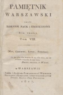 Pamiętnik Warszawski : czyli dziennik nauk i umieiętności. [R.3], [T.8], Spis rzeczy w Tomie VIII Pamiętnika zawartych (1817)