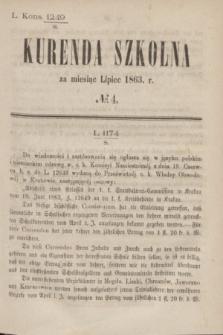Kurenda Szkolna za miesiąc Lipiec 1863, № 4