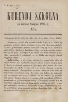 Kurenda Szkolna za miesiąc Sierpień 1863, № 5