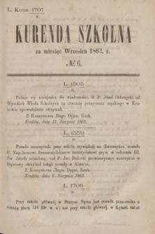 Kurenda Szkolna za miesiąc Wrzesień 1863, № 6