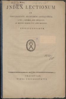Index Lectionum in Universitate Studiorum Jagellonica a Die I. Octobris Anno MDCCCXXIV. Ad Medium Mensem Julii Anno MDCCCXXV. Instituendarum