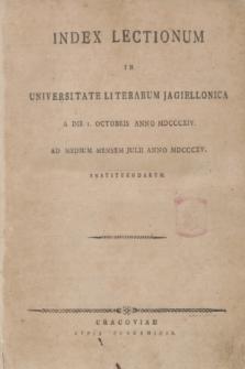 Index Lectionum in Universitate Literarum Jagiellonica a Die I. Octobris Anno MDCCCXIV. Ad Medium Mensem Julii Anno MDCCCXV. Instituendarum