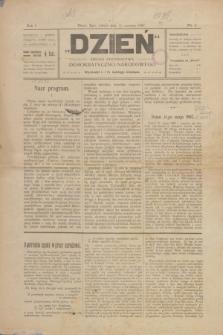 Dzień : organ Stronnictwa Narodowo-Demokratycznego. R.1, nr 6 (15 czerwca 1907)