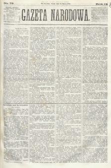 Gazeta Narodowa. 1870, nr73