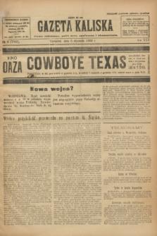 Gazeta Kaliska : pismo codzienne, polityczne, społeczne i ekonomiczne. R.30, № 4 (5 stycznia 1922) = nr 7043