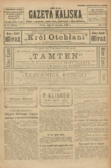 Gazeta Kaliska : pismo codzienne, polityczne, społeczne i ekonomiczne. R.30, № 16 (20 stycznia 1922) = nr 7055