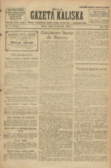 Gazeta Kaliska : pismo codzienne, polityczne, społeczne i ekonomiczne. R.30, № 17 (21 stycznia 1922) = nr 7056