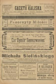 Gazeta Kaliska : pismo codzienne, polityczne, społeczne i ekonomiczne. R.30, № 27 (2 lutego 1922) = nr 7066