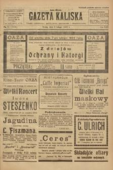 Gazeta Kaliska : pismo codzienne, polityczne, społeczne i ekonomiczne. R.30, № 31 (8 lutego 1922) = nr 7070