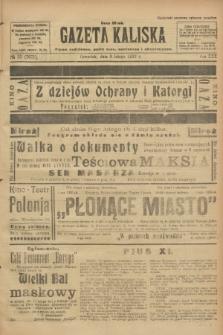 Gazeta Kaliska : pismo codzienne, polityczne, społeczne i ekonomiczne. R.30, № 32 (9 lutego 1922) = nr 7071