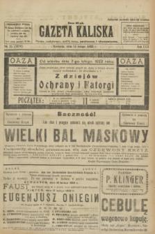 Gazeta Kaliska : pismo codzienne, polityczne, społeczne i ekonomiczne. R.30, № 35 (12 lutego 1922) = nr 7074