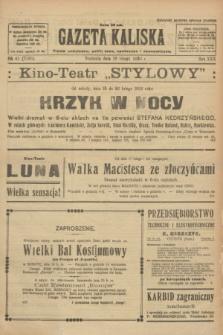 Gazeta Kaliska : pismo codzienne, polityczne, społeczne i ekonomiczne. R.30, № 41 (19 lutego 1922) = nr 7080