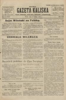 Gazeta Kaliska : pismo codzienne, polityczne, społeczne i ekonomiczne. R.30, № 43 (22 lutego 1922) = nr 7082