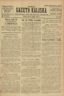 Gazeta Kaliska : pismo codzienne, polityczne, społeczne i ekonomiczne. R.30, № 46 (25 lutego 1922) = nr 7085