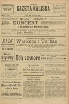 Gazeta Kaliska : pismo codzienne, polityczne, społeczne i ekonomiczne. R.30, № 49 (1 marca 1922) = nr 7088