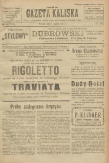 Gazeta Kaliska : pismo codzienne, polityczne, społeczne i ekonomiczne. R.30, № 54 (7 marca 1922) = nr 7093