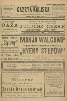 Gazeta Kaliska : pismo codzienne, polityczne, społeczne i ekonomiczne. R.30, № 59 (12 marca 1922) = nr 7098