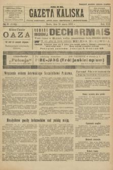 Gazeta Kaliska : pismo codzienne, polityczne, społeczne i ekonomiczne. R.30, № 61 (15 marca 1922) = nr 7100