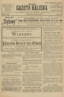 Gazeta Kaliska : pismo codzienne, polityczne, społeczne i ekonomiczne. R.30, № 64 (18 marca 1922) = nr 7103