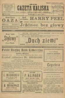 Gazeta Kaliska : pismo codzienne, polityczne, społeczne i ekonomiczne. R.30, № 66 (21 marca 1922) = nr 7105