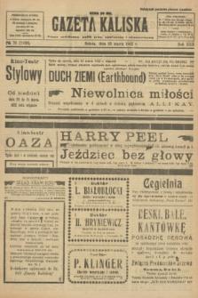 Gazeta Kaliska : pismo codzienne, polityczne, społeczne i ekonomiczne. R.30, № 70 (25 marca 1922) = nr 7109