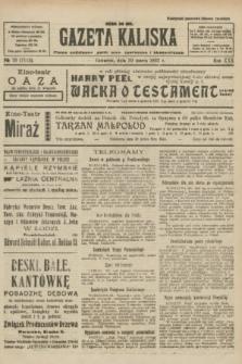 Gazeta Kaliska : pismo codzienne, polityczne, społeczne i ekonomiczne. R.30, № 73 (30 marca 1922) = nr 7112