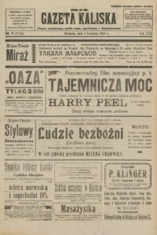Gazeta Kaliska : pismo codzienne, polityczne, społeczne i ekonomiczne. R.30, № 76 (2 kwietnia 1922) = nr 7115