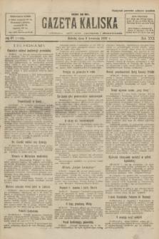 Gazeta Kaliska : pismo codzienne, polityczne, społeczne i ekonomiczne. R.30, № 81 (8 kwietnia 1922) = nr 7120