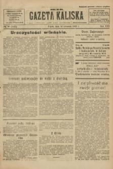 Gazeta Kaliska : pismo codzienne, polityczne, społeczne i ekonomiczne. R.30, № 86 (14 kwietnia 1922) = nr 7125