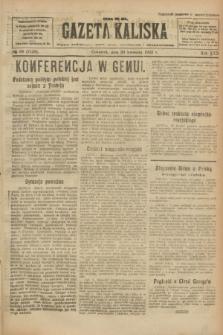 Gazeta Kaliska : pismo codzienne, polityczne, społeczne i ekonomiczne. R.30, № 89 (20 kwietnia 1922) = nr 7128