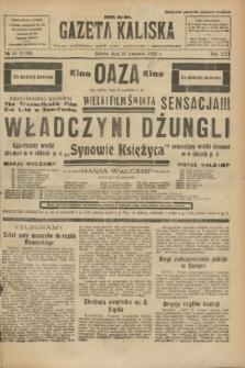 Gazeta Kaliska : pismo codzienne, polityczne, społeczne i ekonomiczne. R.30, № 91 (22 kwietnia 1922) = nr 7130