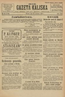 Gazeta Kaliska : pismo codzienne, polityczne, społeczne i ekonomiczne. R.30, № 93 (25 kwietnia 1922) = nr 7132
